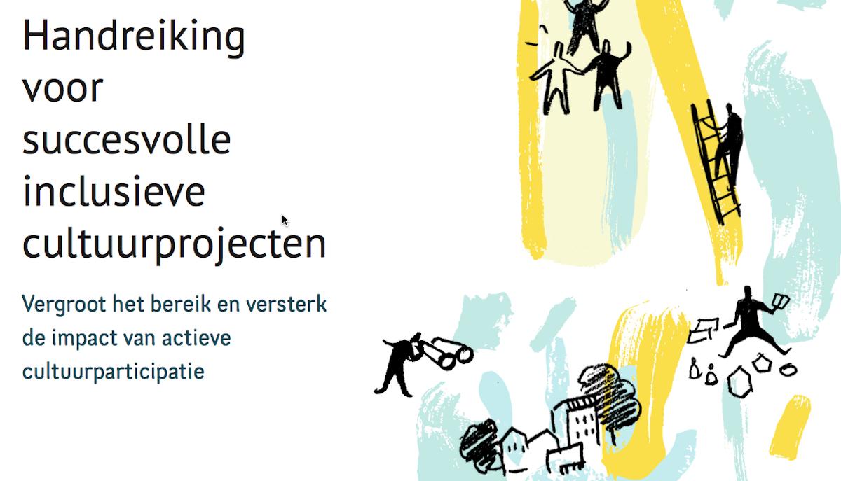 Handreiking succesvolle inclusieve cultuurprojecten Urban Paradoxes Hogeschool Inholland lectoraat Dynamiek van de Stad redactie Sandra Trienekens